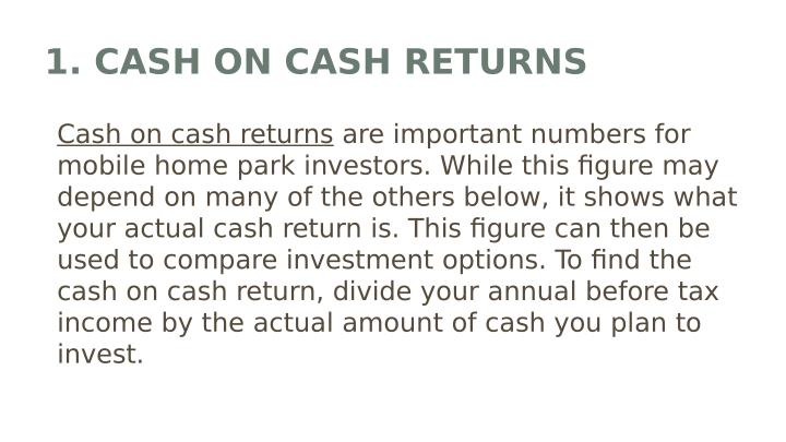 1. CASH ON CASH RETURNS
