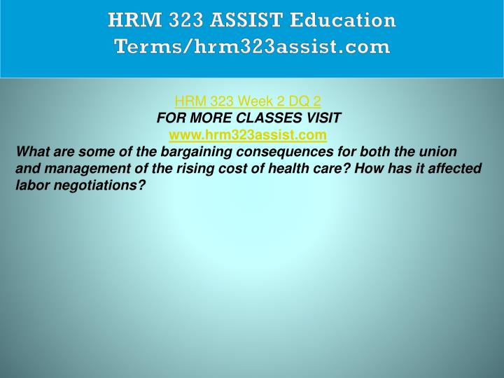 HRM 323 ASSIST Education Terms/hrm323assist.com