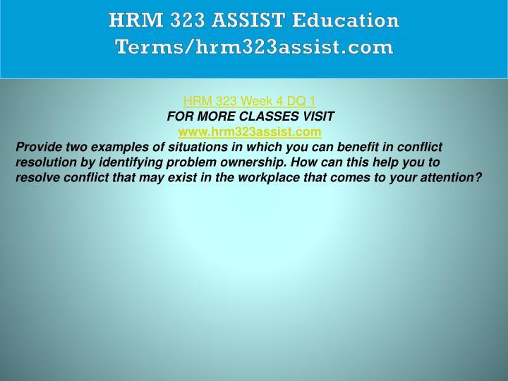 HRM 323 ASSIST Education Terms/hrm323assist.com