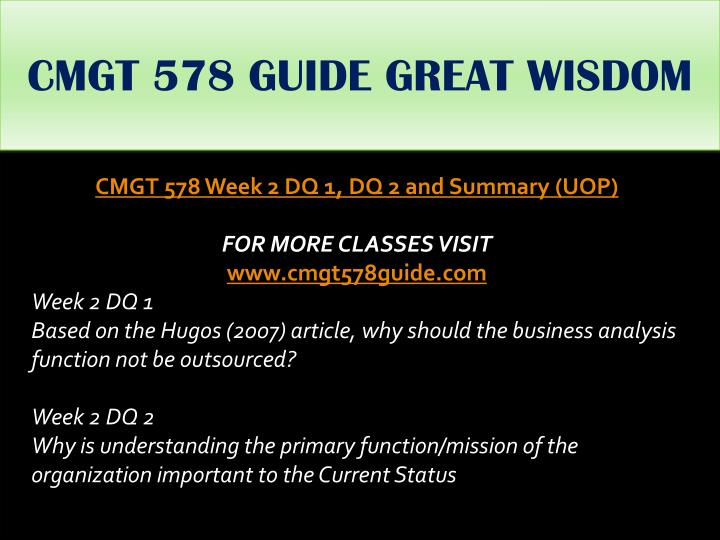 CMGT 578 GUIDE GREAT WISDOM