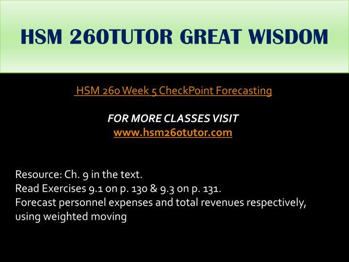 HSM 260TUTOR GREAT WISDOM
