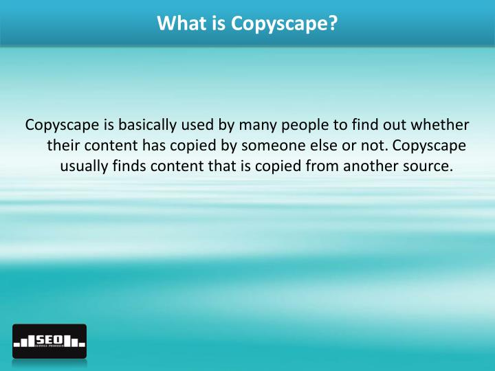 What is copyscape