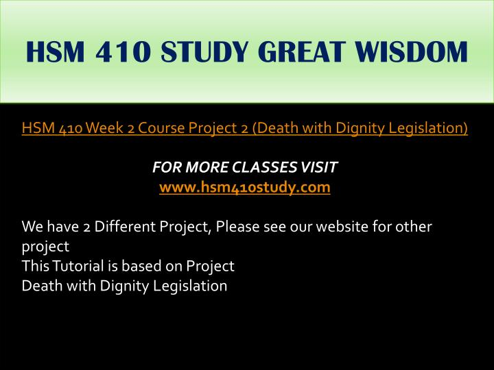 HSM 410 STUDY GREAT WISDOM