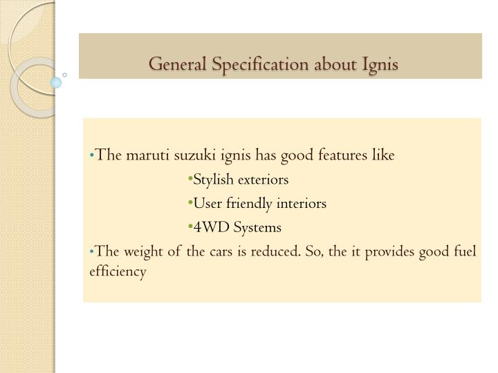 General Specification about Ignis