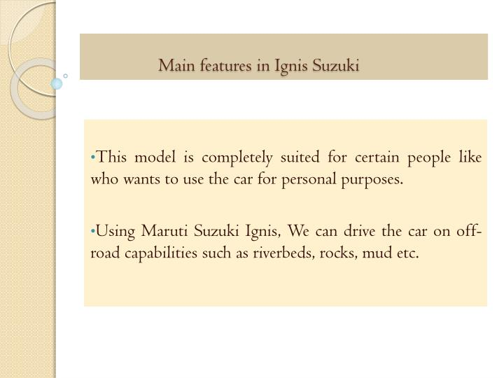 Main features in Ignis Suzuki