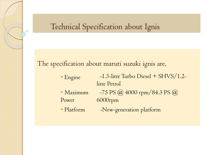 Technical Specification about Ignis