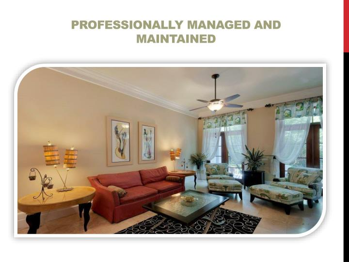 Professionally managed and