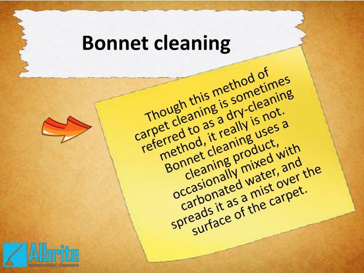Bonnet cleaning