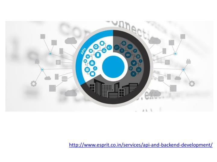 http://www.esprit.co.in/services/api-and-backend-development/