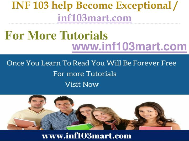 Inf 103 help become exceptional inf103mart com