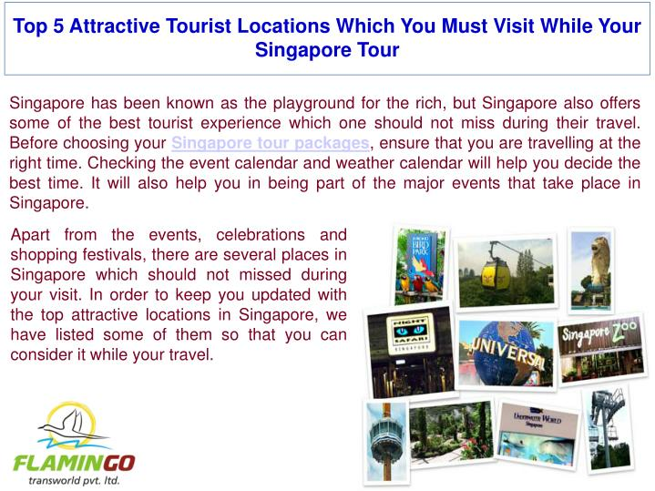 Top 5 attractive tourist locations which you must visit while your singapore tour