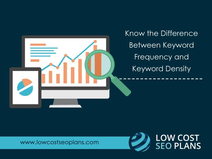 Know the Difference Between Keyword Frequency and Keyword Density