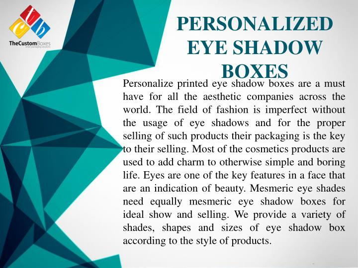 PERSONALIZED EYE SHADOW BOXES