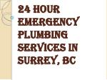 24 hour emergency plumbing services in surrey bc