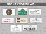 gtc has worked with