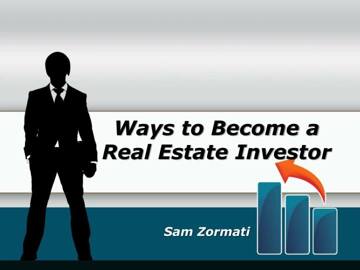 Ways to become a real estate investor