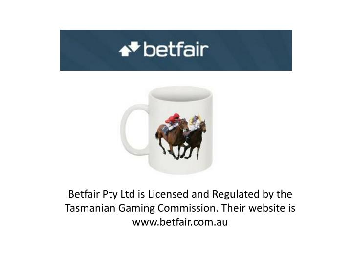 Betfair Pty Ltd is Licensed and Regulated by the