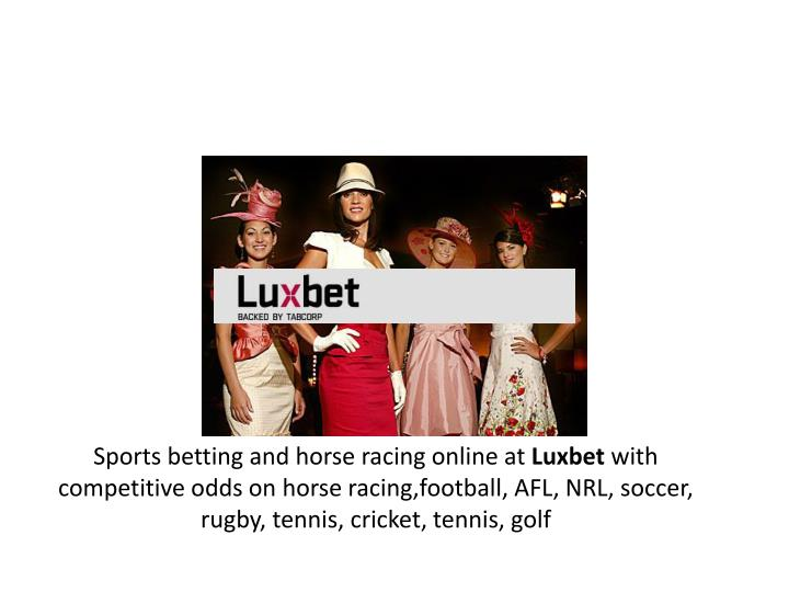 Sports betting and horse racing online at