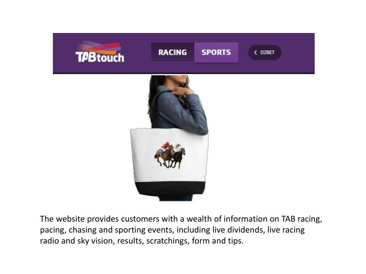 The website provides customers with a wealth of information on TAB racing,