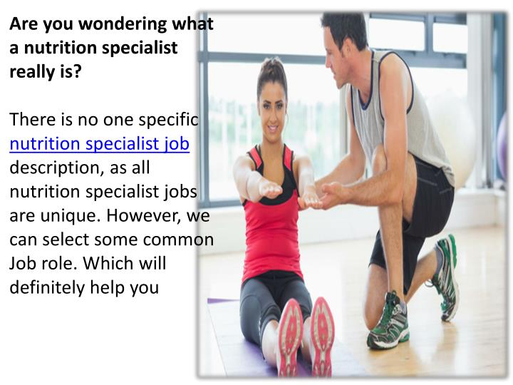 What is job role of fitness nutrition