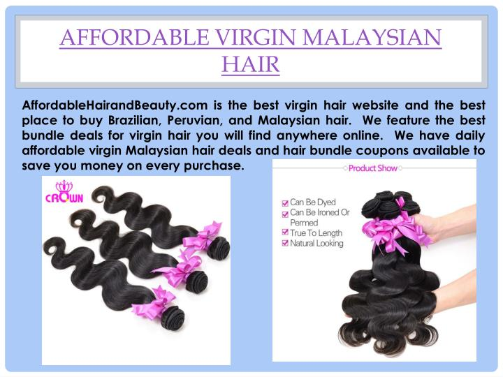 Affordable Virgin Malaysian Hair
