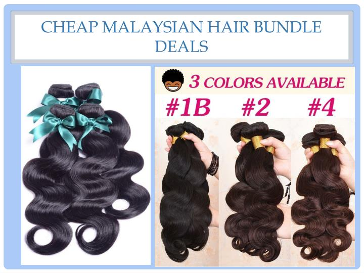 Cheap malaysian hair bundle deals
