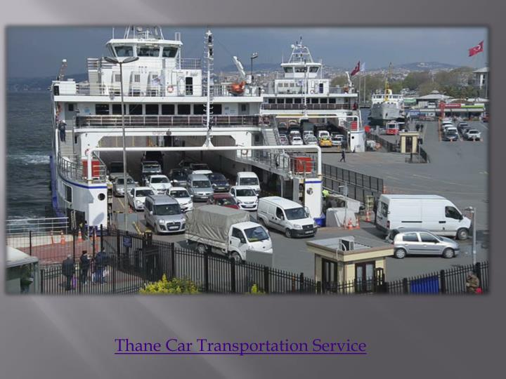 Thane Car Transportation Service