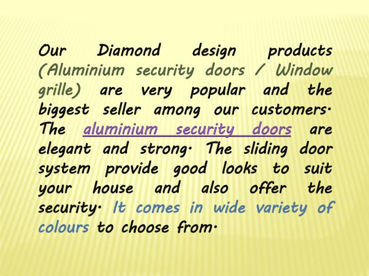 Our Diamond design products