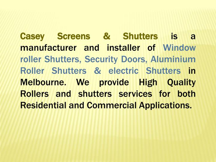 Casey Screens & Shutters