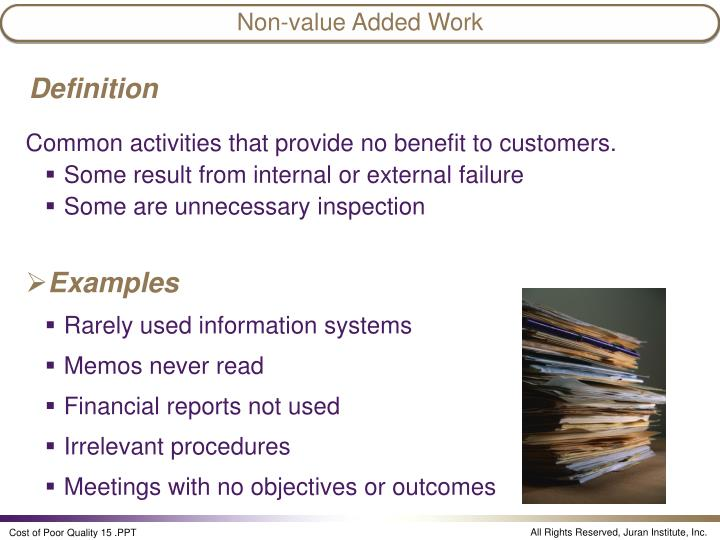Non-value Added Work
