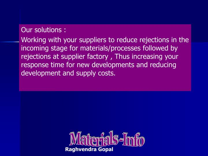 Our solutions :