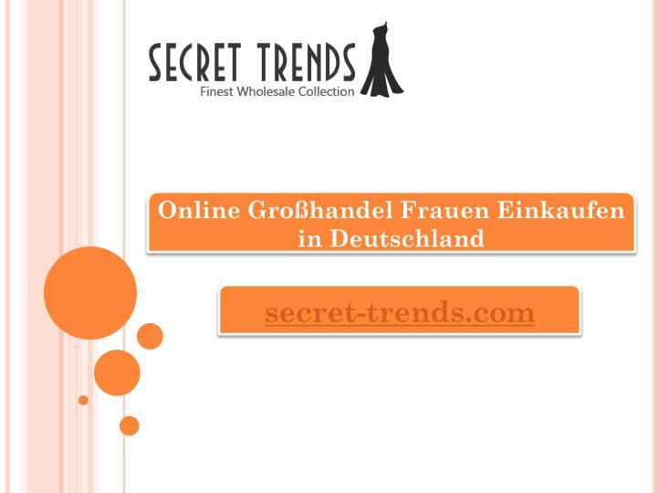 Online Großhandel Frauen Einkaufen in Deutschland