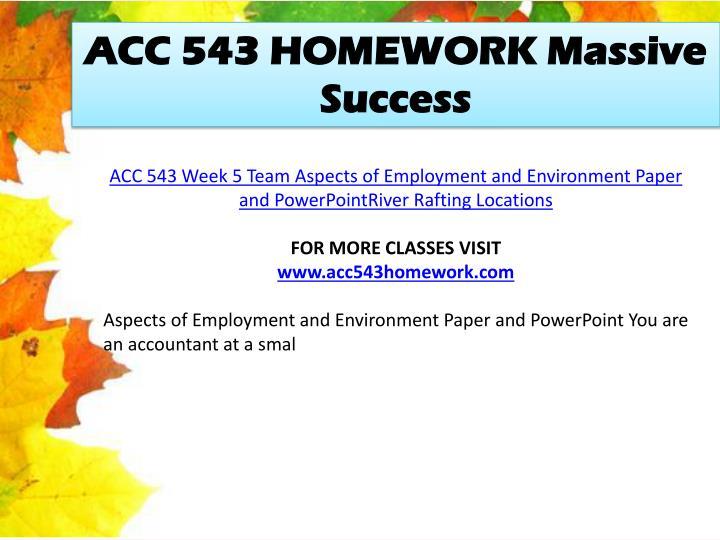 ACC 543 HOMEWORK Massive Success