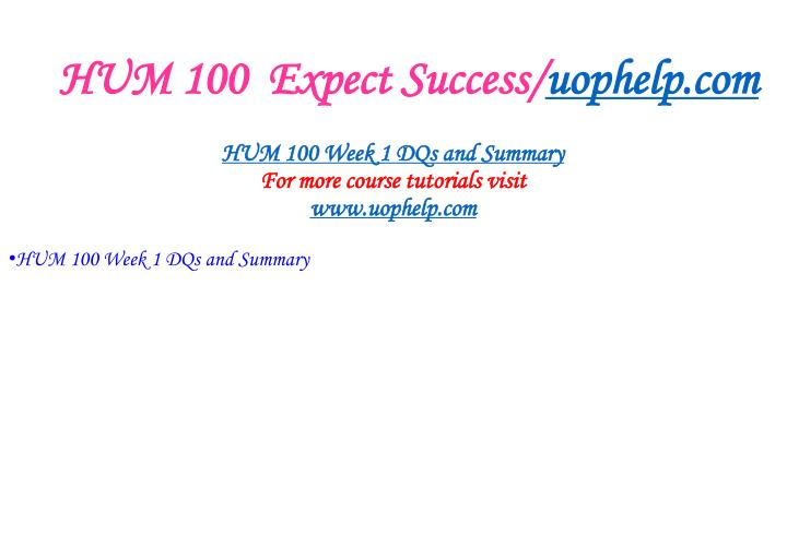 Hum 100 expect success uophelp com2