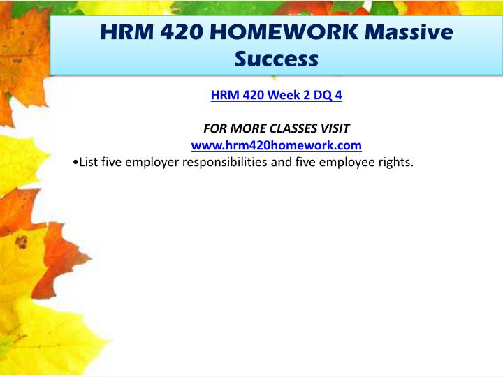 HRM 420 HOMEWORK Massive Success