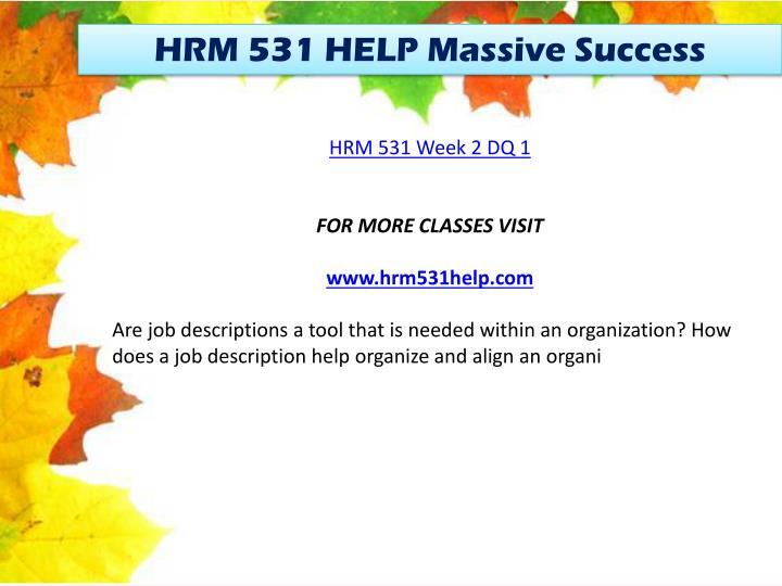 HRM 531 HELP Massive Success