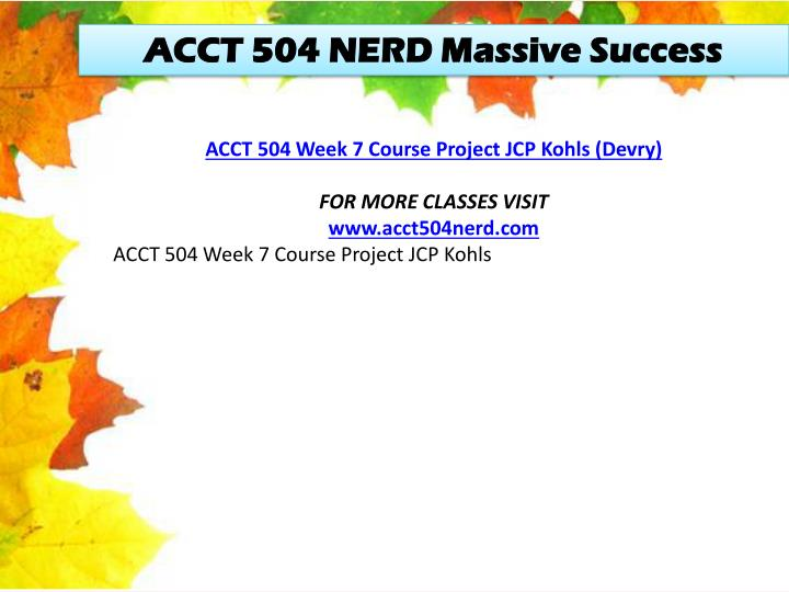 ACCT 504 NERD Massive Success
