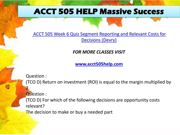 ACCT 505 HELP Massive Success