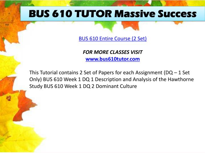 BUS 610 TUTOR Massive Success