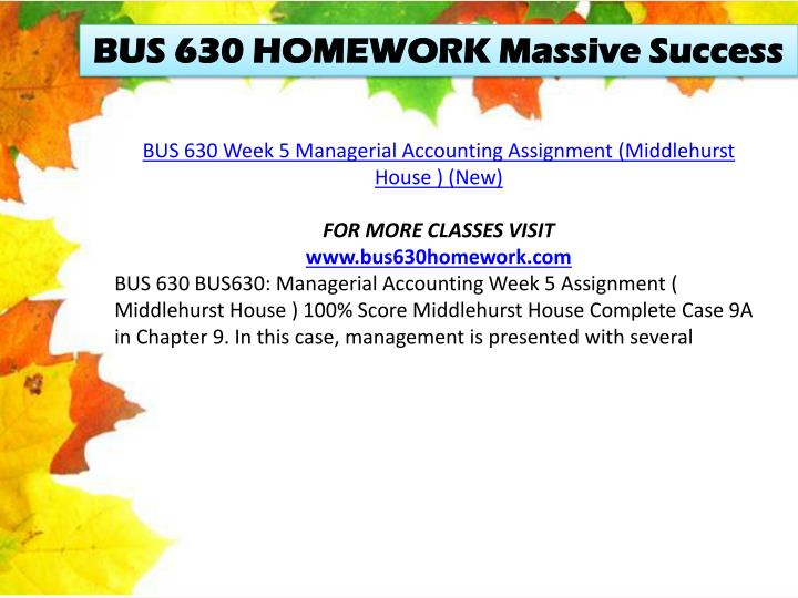 BUS 630 HOMEWORK Massive Success