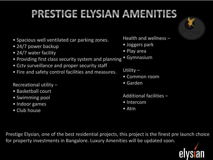 PRESTIGE ELYSIAN AMENITIES
