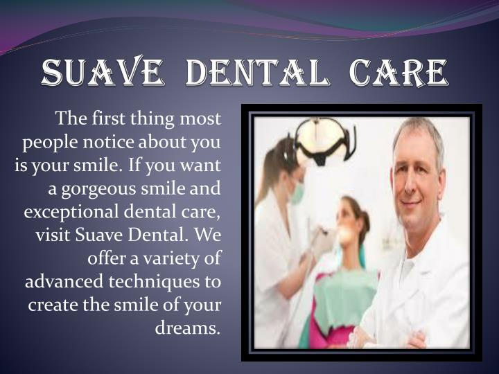 suave dental care