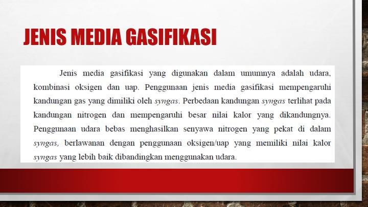Jenis media gasifikasi