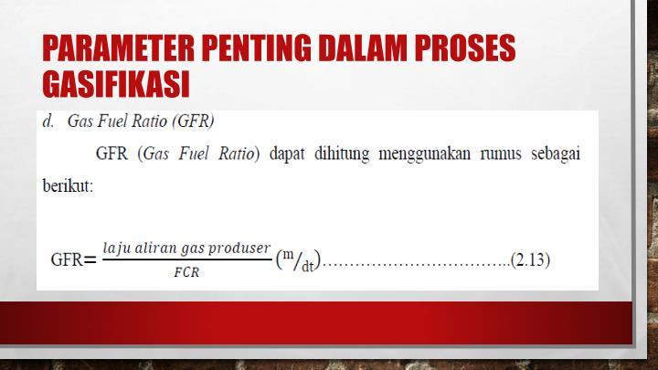 Parameter penting dalam proses gasifikasi