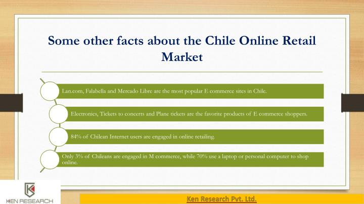 Some other facts about the Chile Online Retail Market