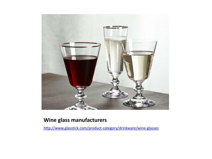 Wine glass manufacturers