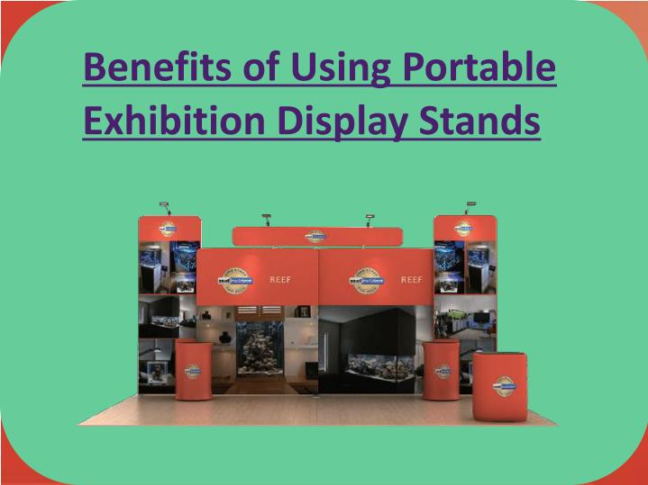 Portable Exhibition : Ppt benefits of using portable exhibition display stands
