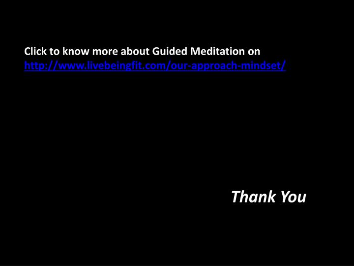 Click to know more about Guided Meditation on