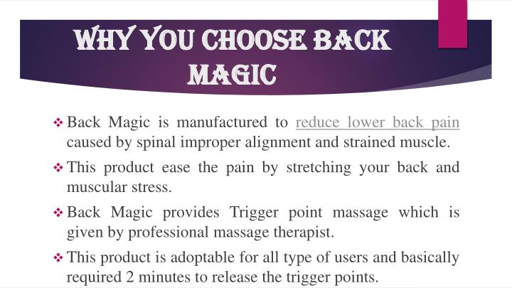 WHY YOU CHOOSE BACK MAGIC