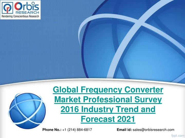 Global Frequency Converter Market Professional Survey 2016 Industry Trend and Forecast 2021